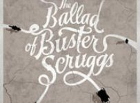 "Poster for the movie ""The Ballad of Buster Scruggs"""