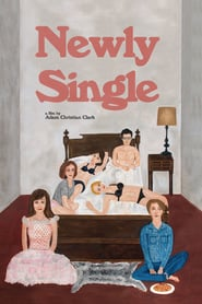"Poster for the movie ""Newly Single"""