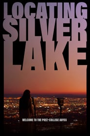 """Poster for the movie """"Locating Silver Lake"""""""