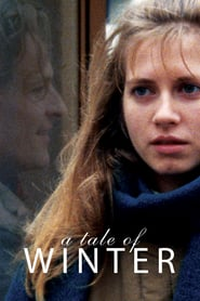 "Poster for the movie ""A Tale of Winter"""