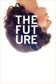 "Poster for the movie ""The Future"""