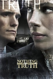 "Poster for the movie ""Nothing But the Truth"""