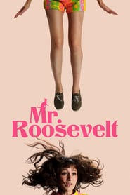 "Poster for the movie ""Mr. Roosevelt"""