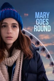 "Poster for the movie ""Mary Goes Round"""