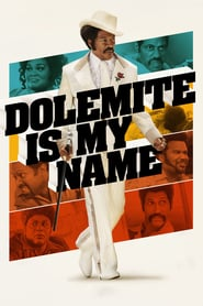 "Poster for the movie ""Dolemite Is My Name"""