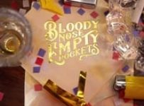 "Poster for the movie ""Bloody Nose, Empty Pockets"""