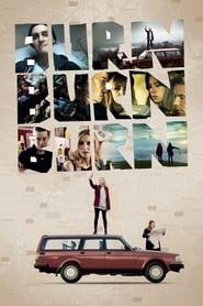 """Poster for the movie """"Burn Burn Burn"""""""
