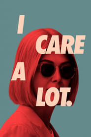 """Poster for the movie """"I Care a Lot"""""""
