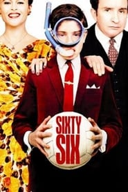 """Poster for the movie """"Sixty Six"""""""